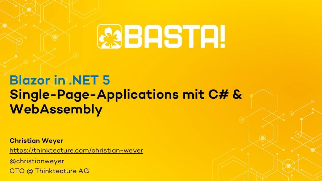 Blazor in .NET 5 Single-Page-Applications mit C...