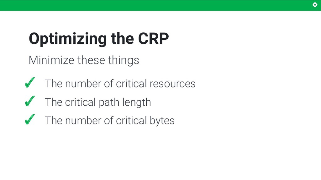 Optimizing the CRP ✓ The number of critical res...