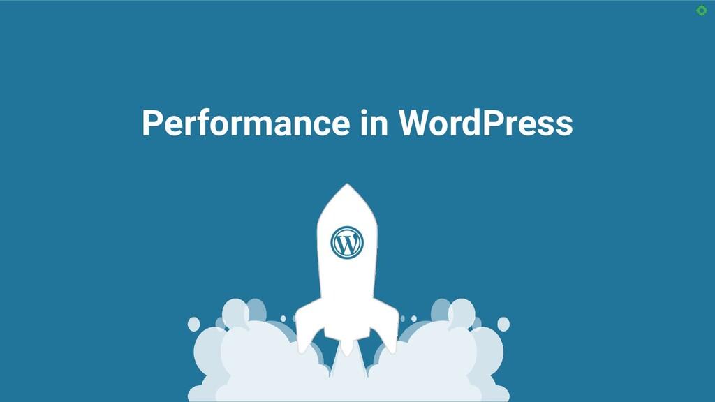 Performance in WordPress