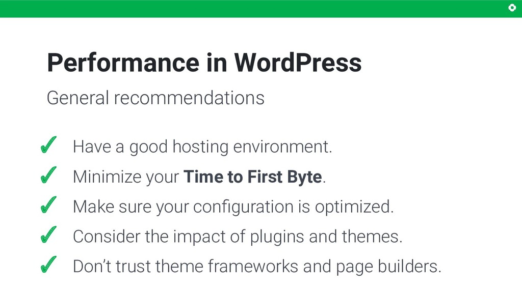 Performance in WordPress ✓ Have a good hosting ...