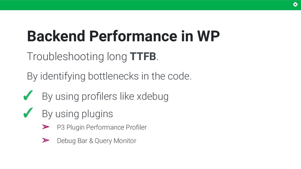 Backend Performance in WP By identifying bottle...