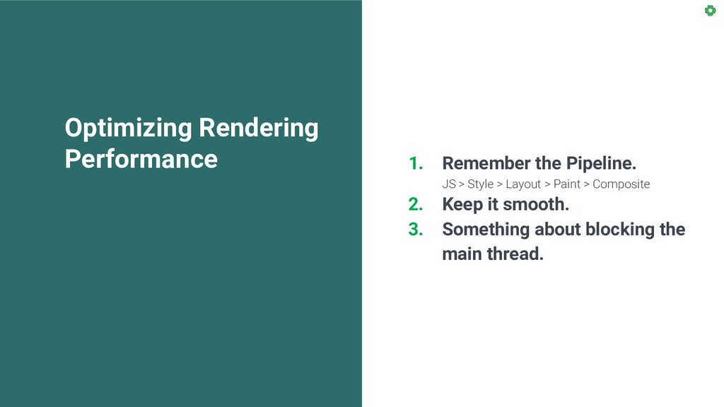 Optimizing Rendering Performance 1. Remember th...