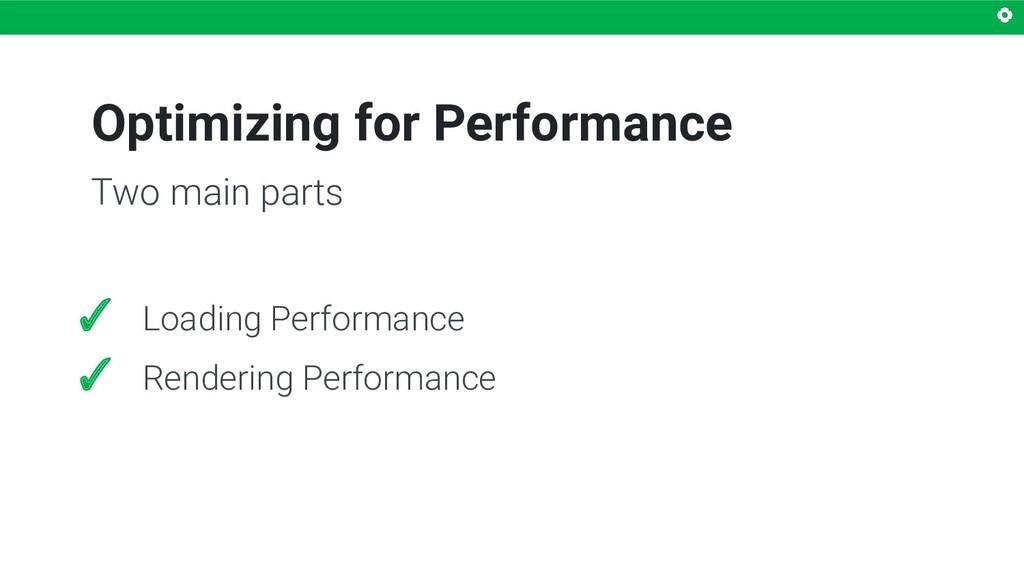 Optimizing for Performance ✓ Loading Performanc...