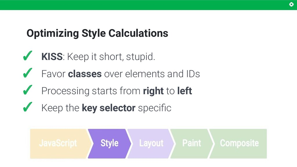 Optimizing Style Calculations ✓ KISS: Keep it s...