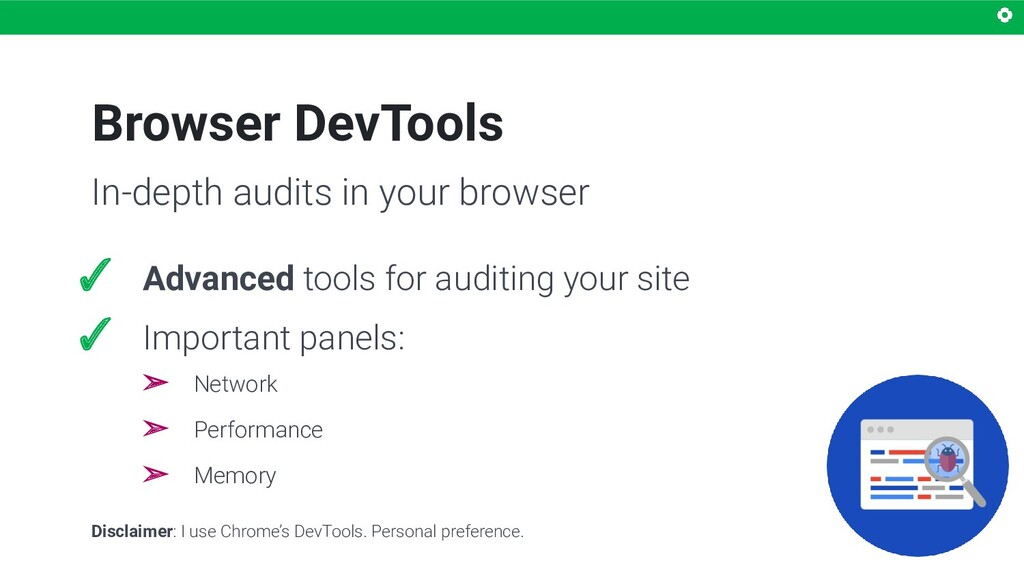 Browser DevTools ✓ Advanced tools for auditing ...
