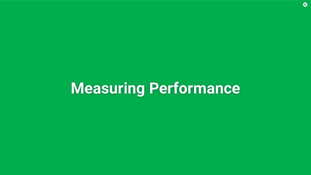 Measuring Performance