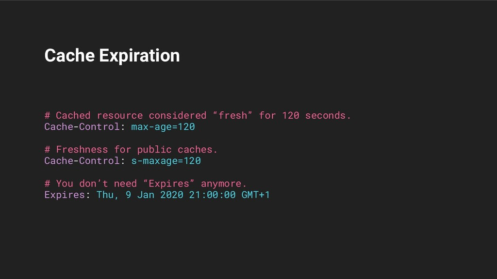 """Cache Expiration # Cached resource considered """"..."""