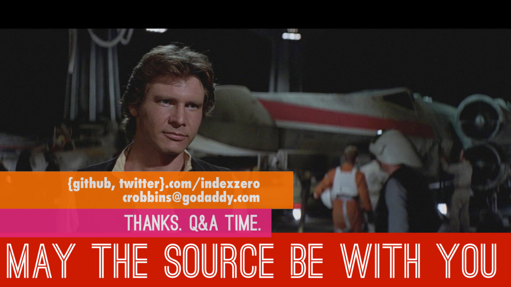 MAY THE SOURCE BE WITH YOU {github, twitter}.co...