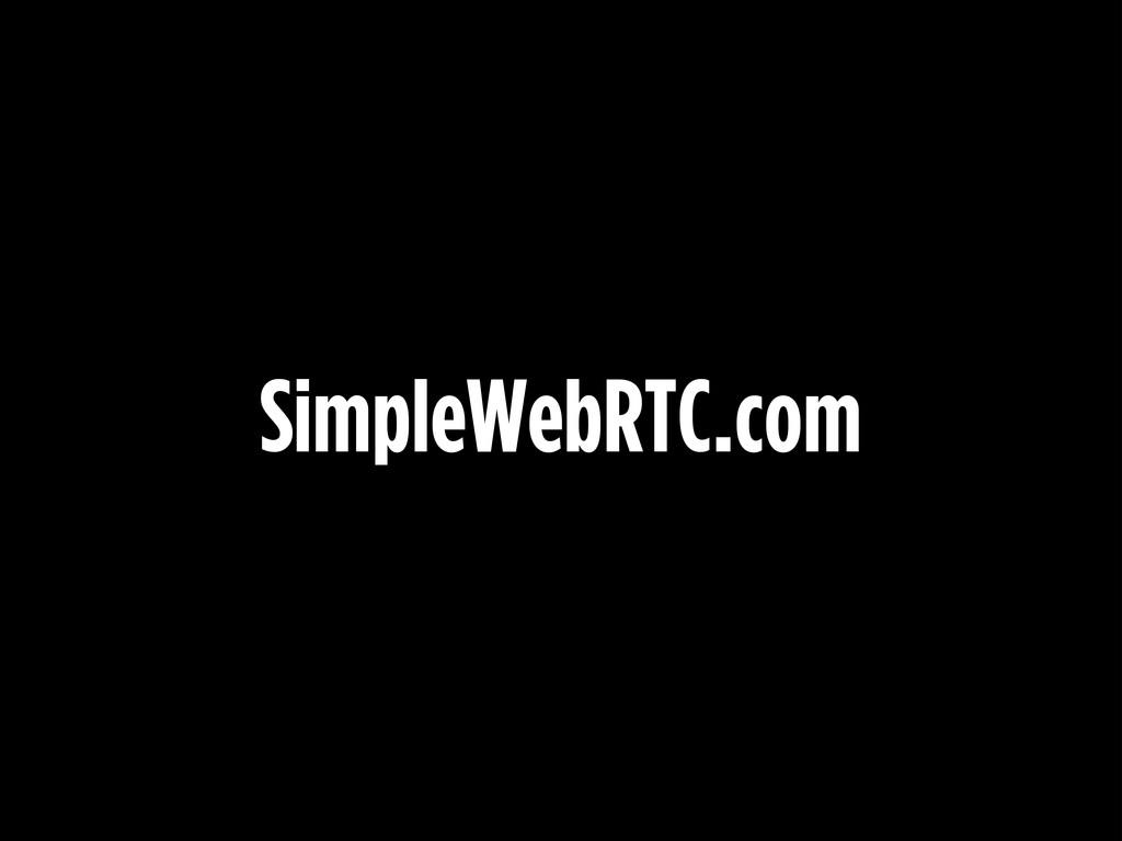 SimpleWebRTC.com
