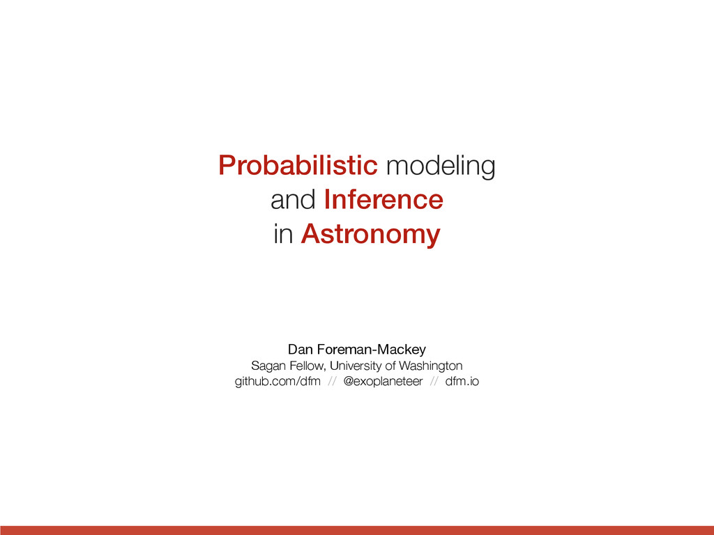 Probabilistic modeling and Inference in Astrono...