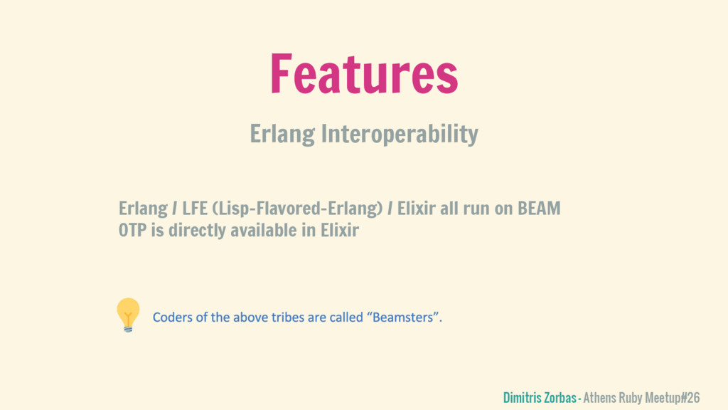 Erlang Interoperability Features Dimitris Zorba...