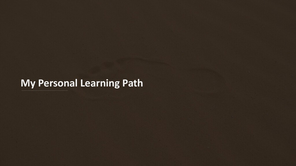 My Personal Learning Path