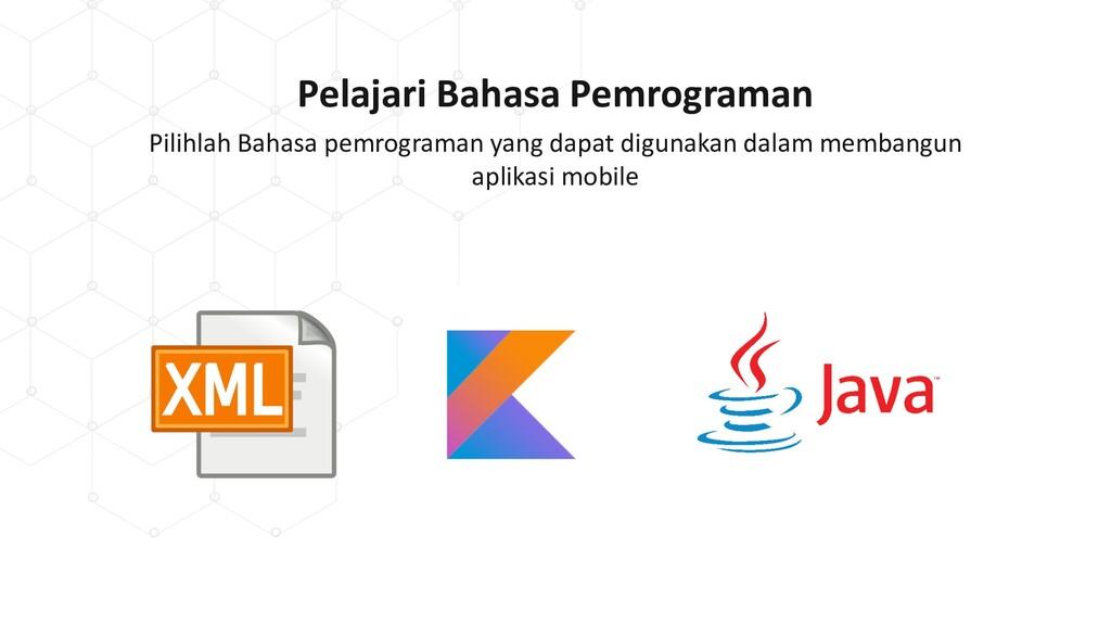 Pelajari Bahasa Pemrograman Pilihlah Bahasa pem...
