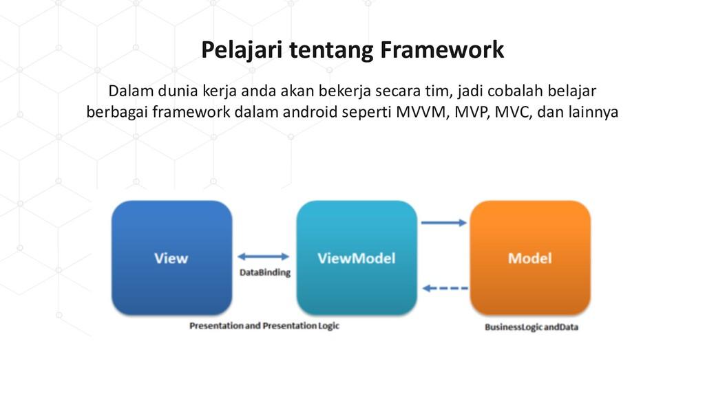 Pelajari tentang Framework Dalam dunia kerja an...