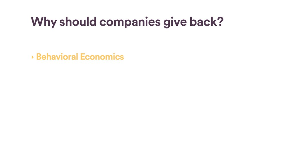 ‣ Behavioral Economics ‣ Recruiting ‣ Vendor Ma...