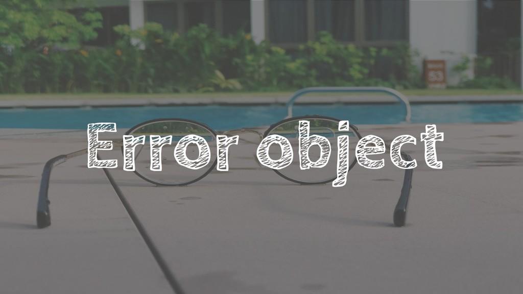 Error object
