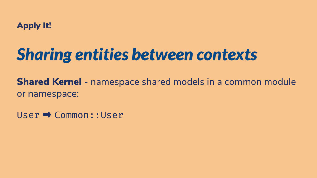 Apply It! Sharing entities between contexts Sha...