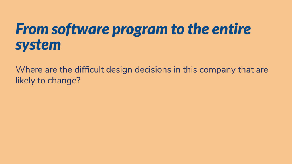 From software program to the entire system Wher...