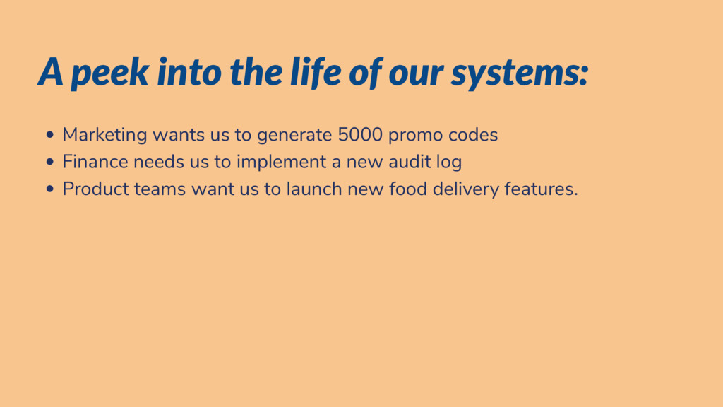 A peek into the life of our systems: Marketing ...