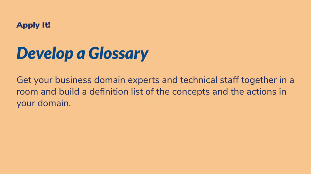 Apply It! Develop a Glossary Get your business ...