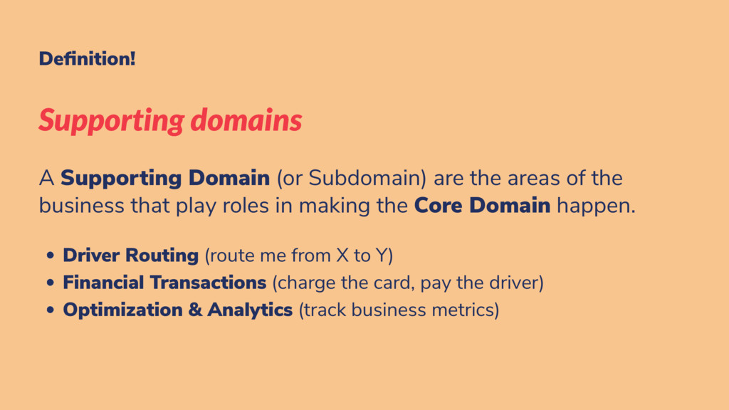 De nition! Supporting domains A Supporting Doma...