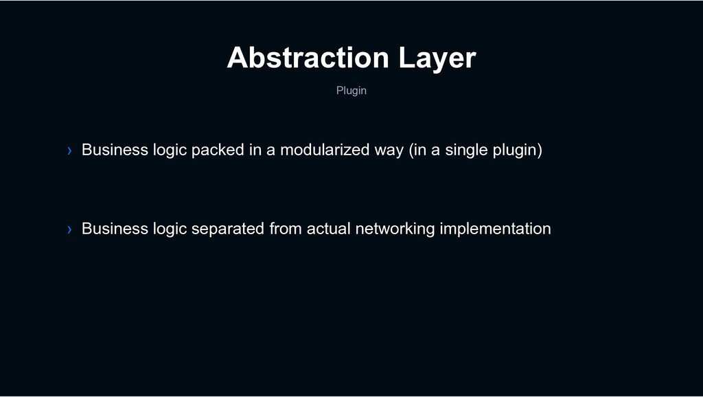 Abstraction Layer Plugin › Business logic separ...