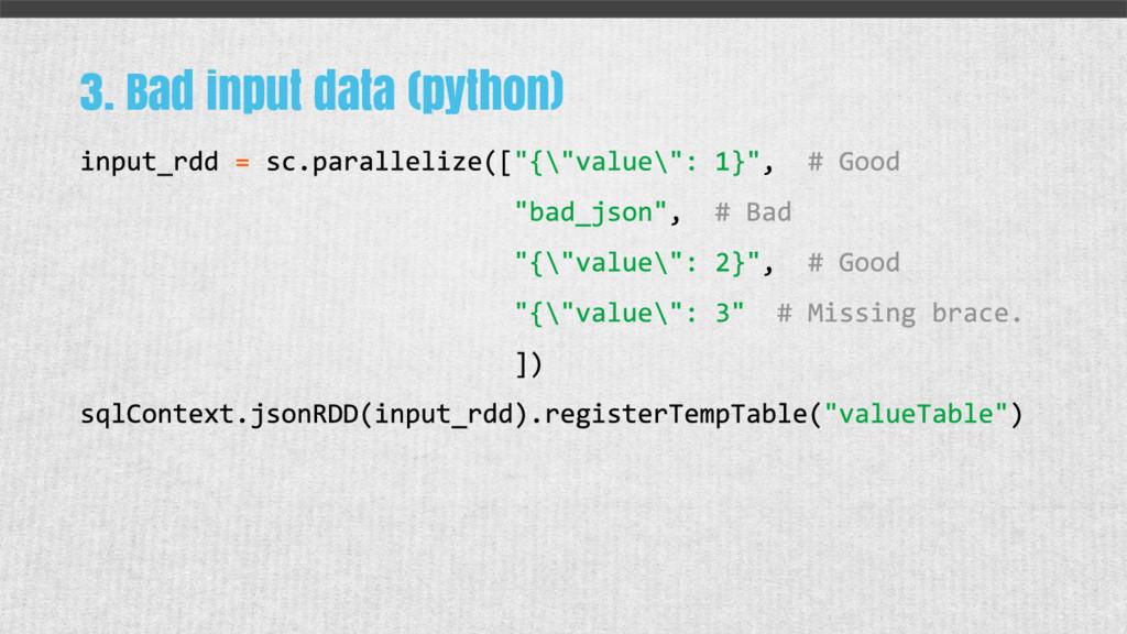 3. Bad input data (python)