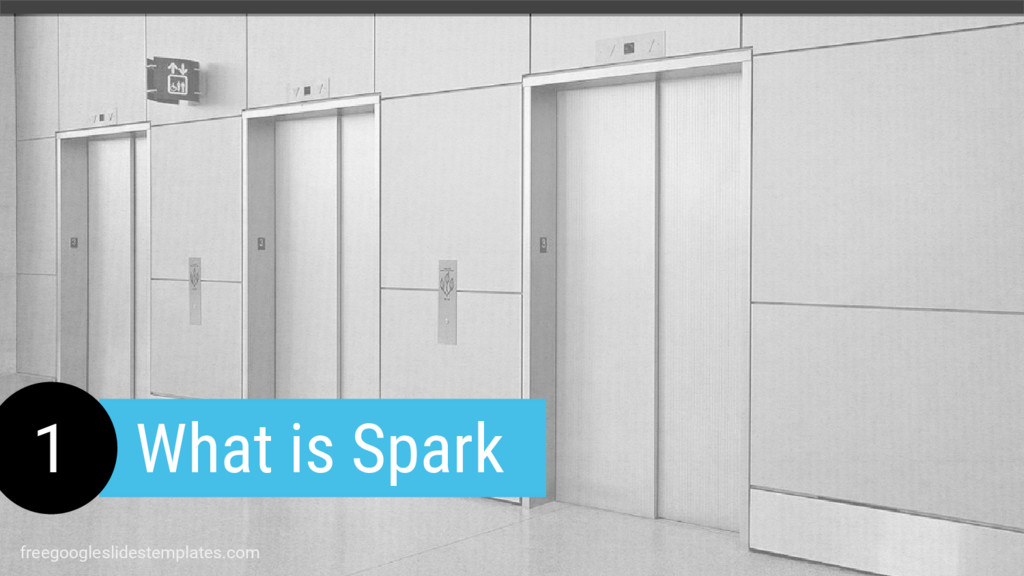 1 What is Spark freegoogleslidestemplates.com