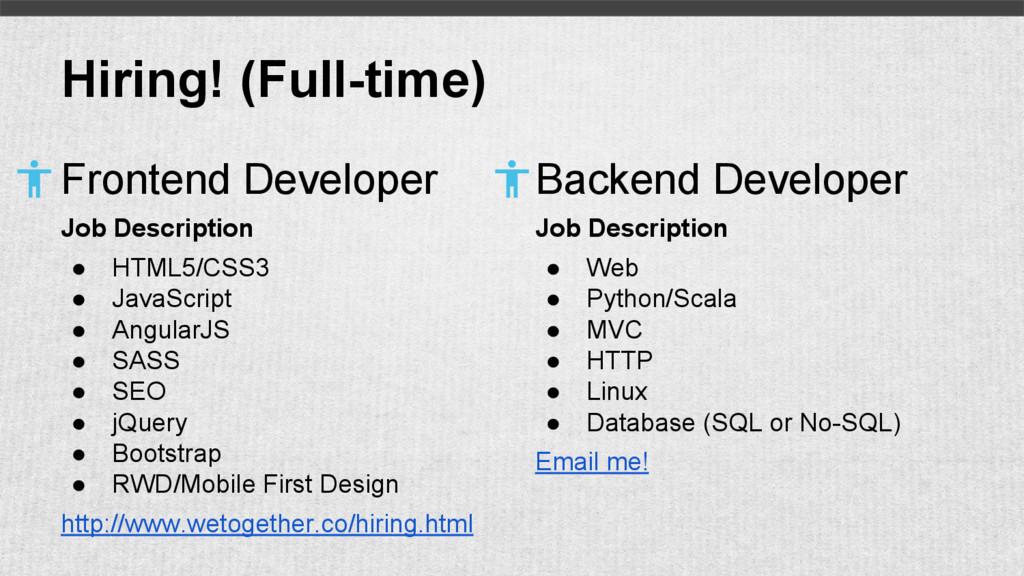 Hiring! (Full-time) Frontend Developer Job Desc...