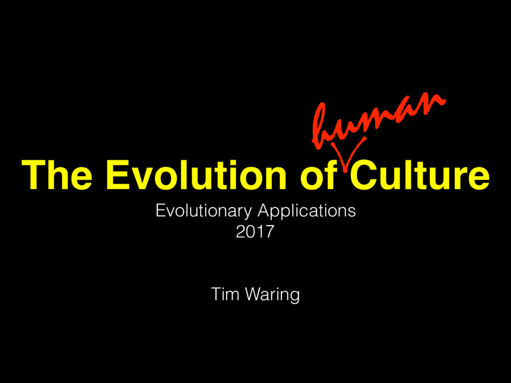 The Evolution of Culture Evolutionary Applicati...