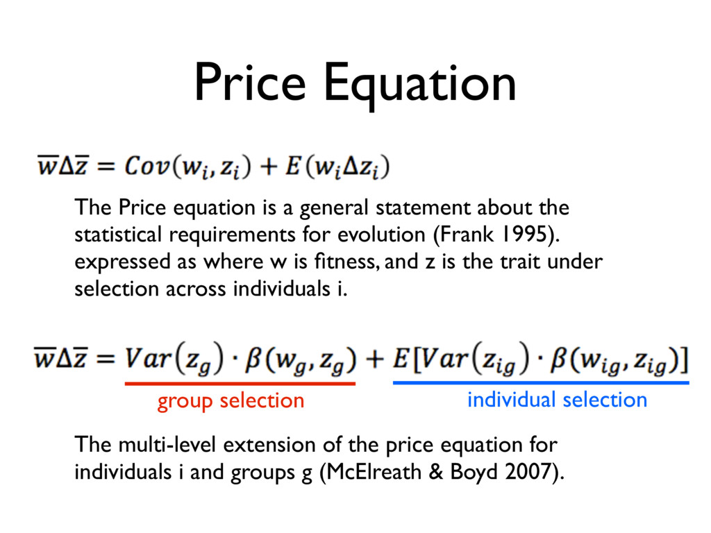 Price Equation The Price equation is a general ...