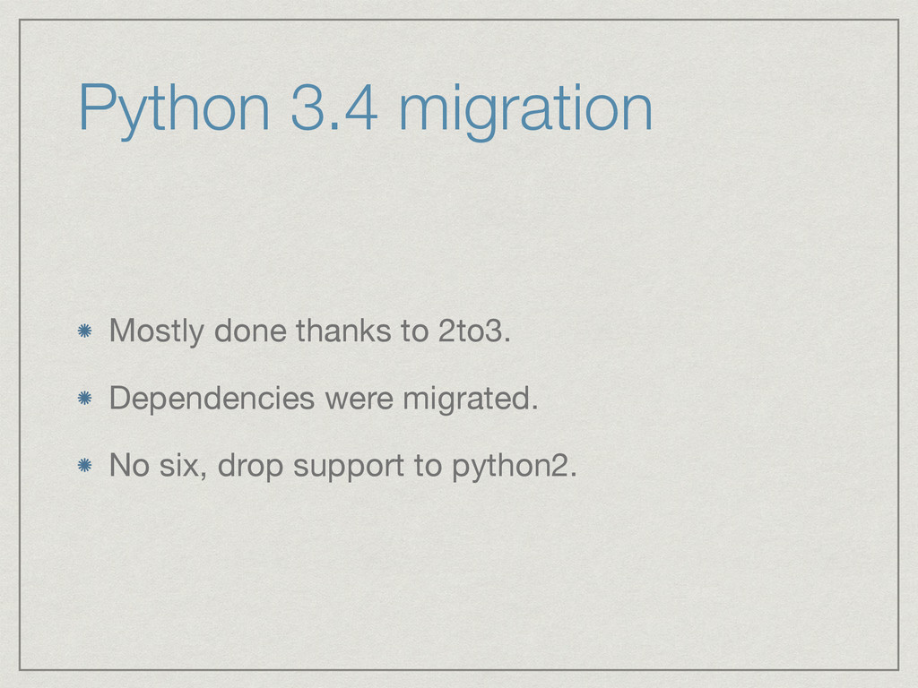 Python 3.4 migration Mostly done thanks to 2to3...