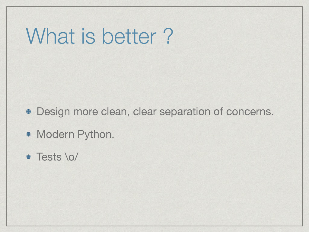 What is better ? Design more clean, clear separ...