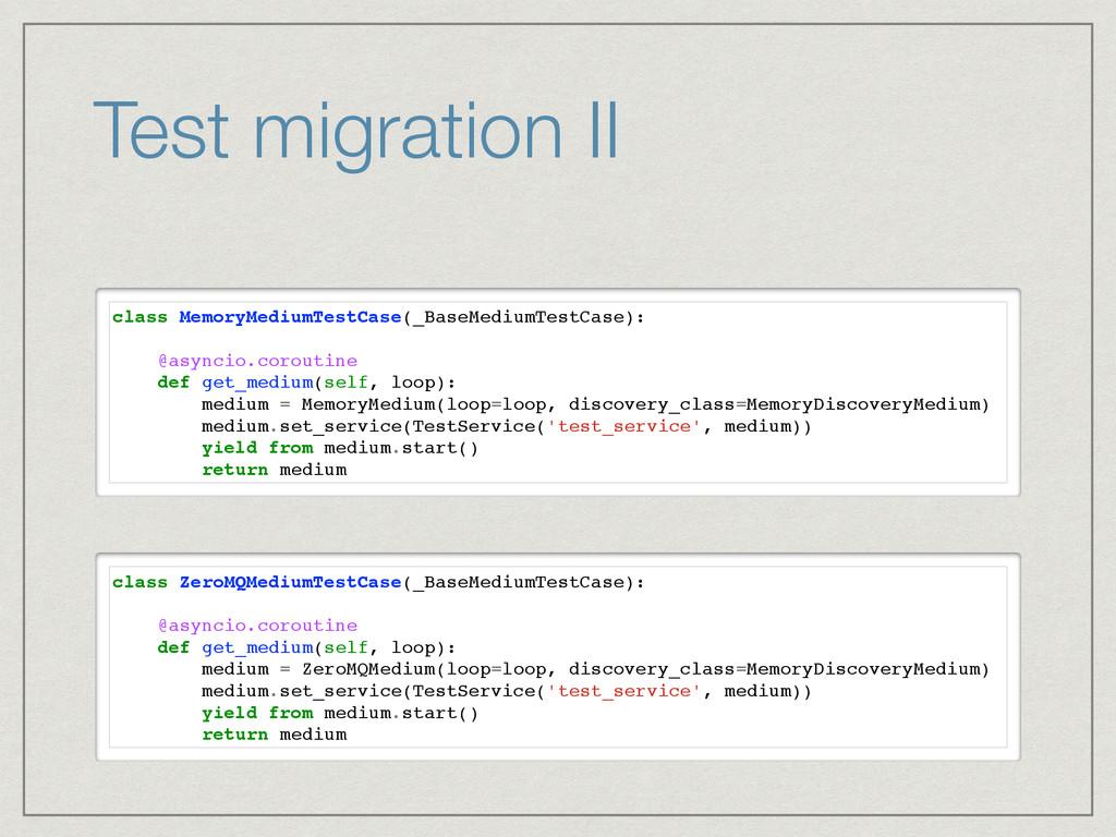 Test migration II class MemoryMediumTestCase(_B...