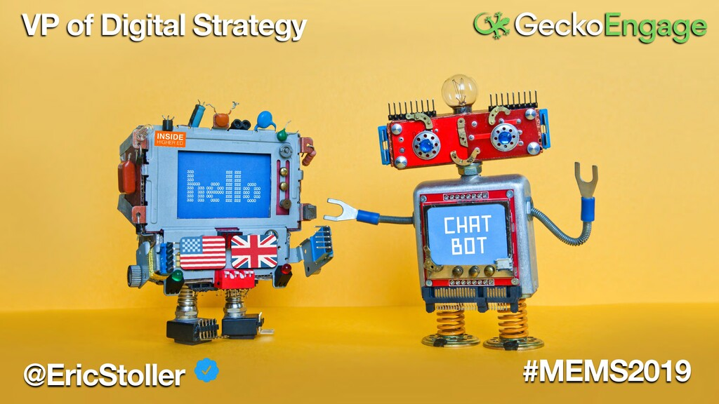 @EricStoller #MEMS2019 VP of Digital Strategy