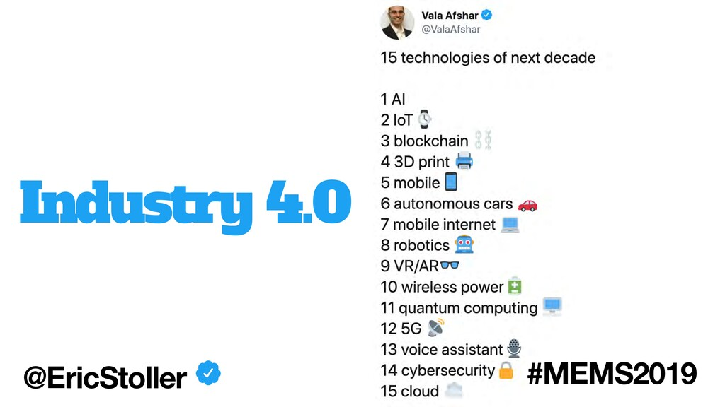 Industry 4.0 @EricStoller #MEMS2019