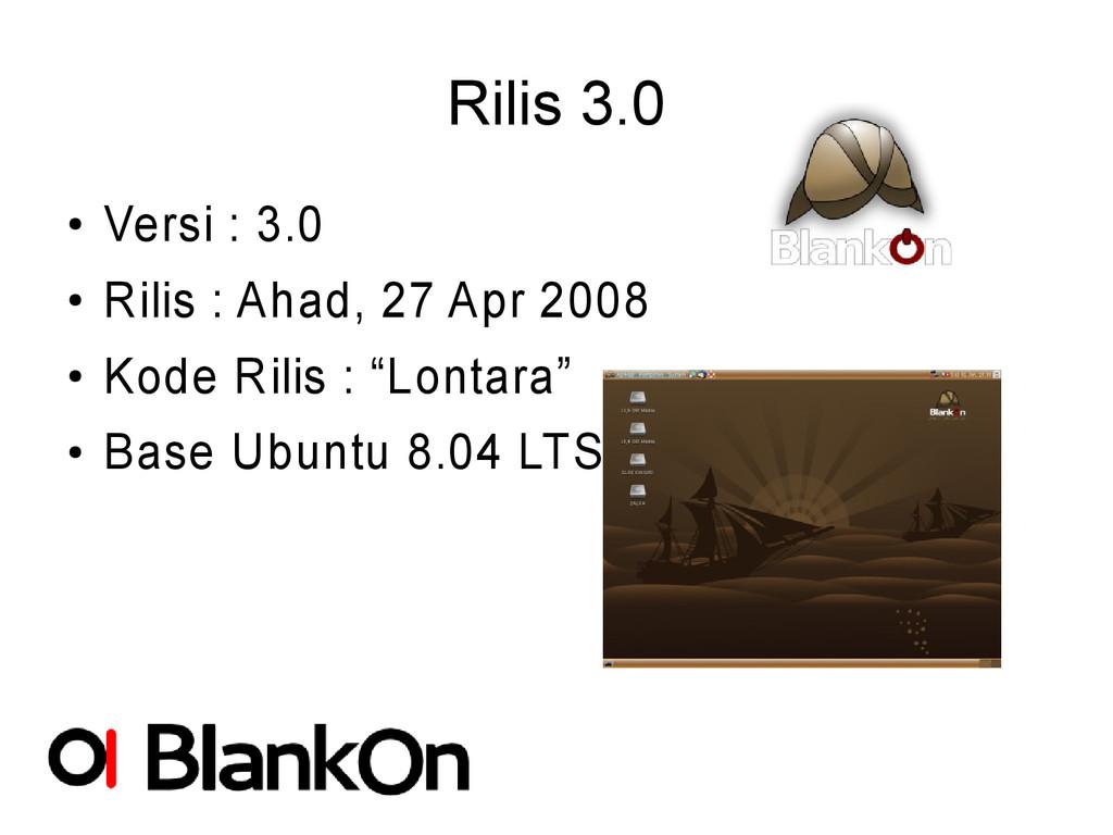 Rilis 3.0 ● Versi : 3.0 ● Rilis : Ahad, 27 Apr ...