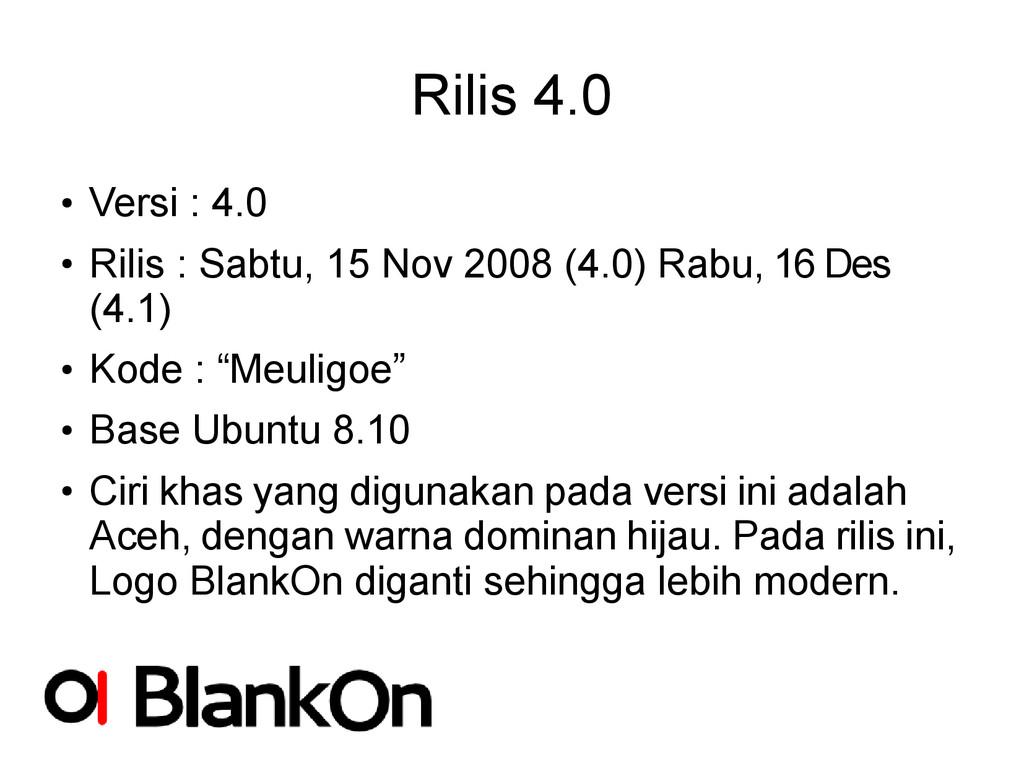 Rilis 4.0 ● Versi : 4.0 ● Rilis : Sabtu, 15 Nov...
