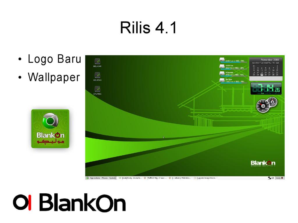 Rilis 4.1 ● Logo Baru ● Wallpaper