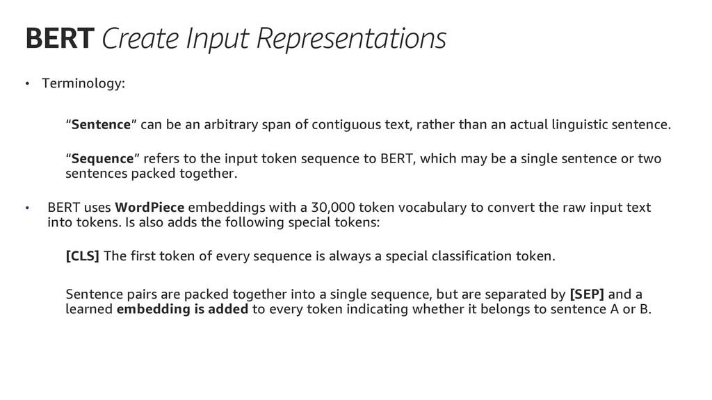 BERT Create Input Representations • Terminology...