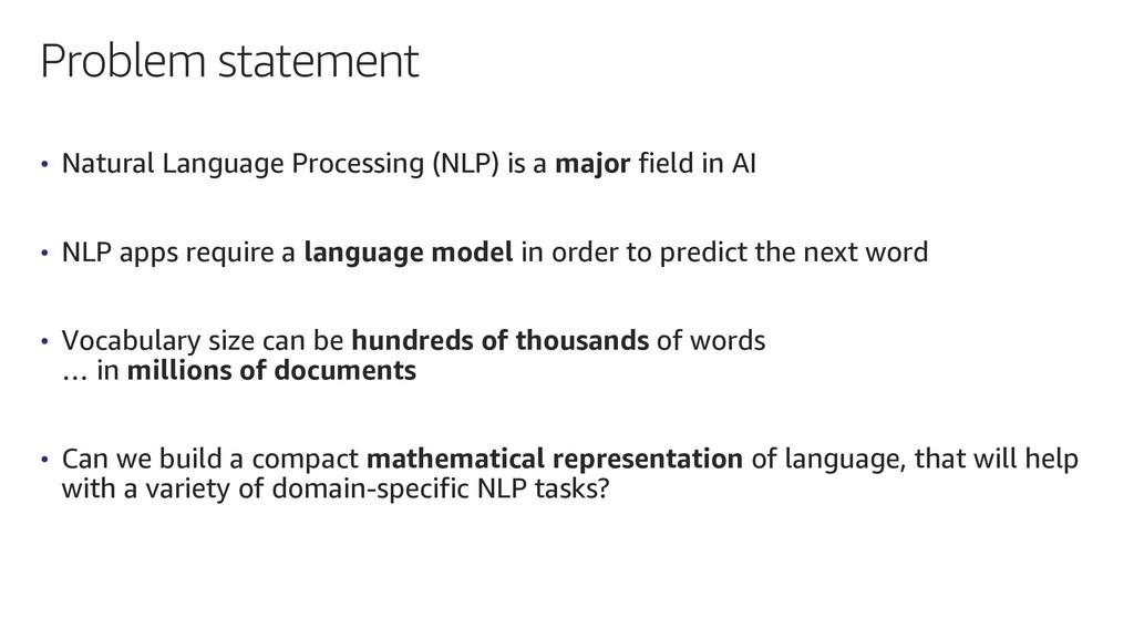 Problem statement • Natural Language Processing...