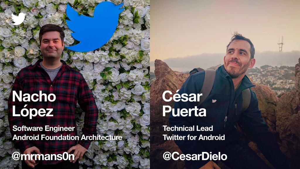 @CesarDielo César Puerta Technical Lead Twitter...