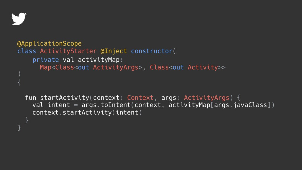 @ApplicationScope class ActivityStarter @Inject...