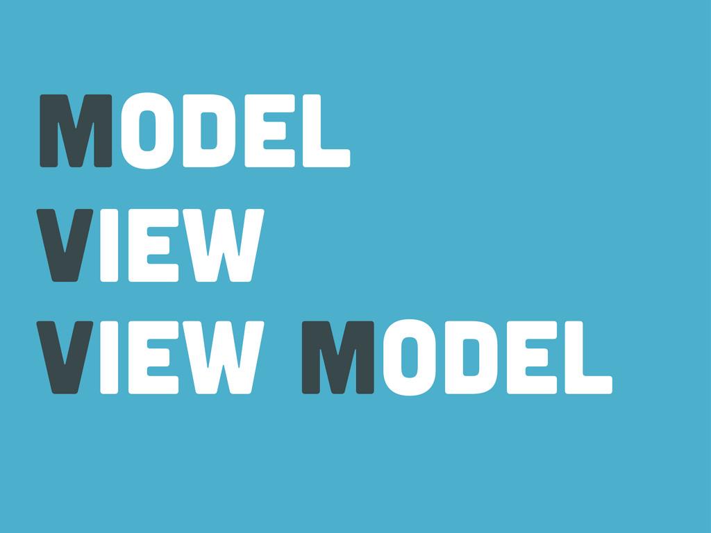 view model View model