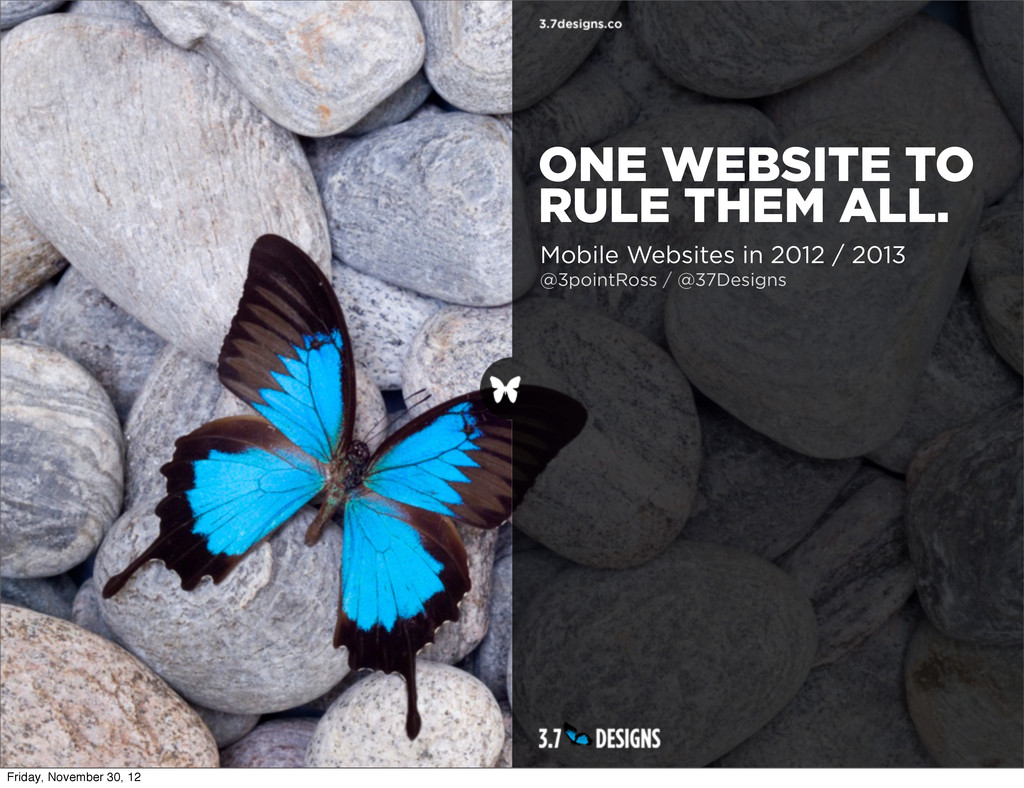 Mobile Websites in 2012 / 2013 @3pointRoss / @3...