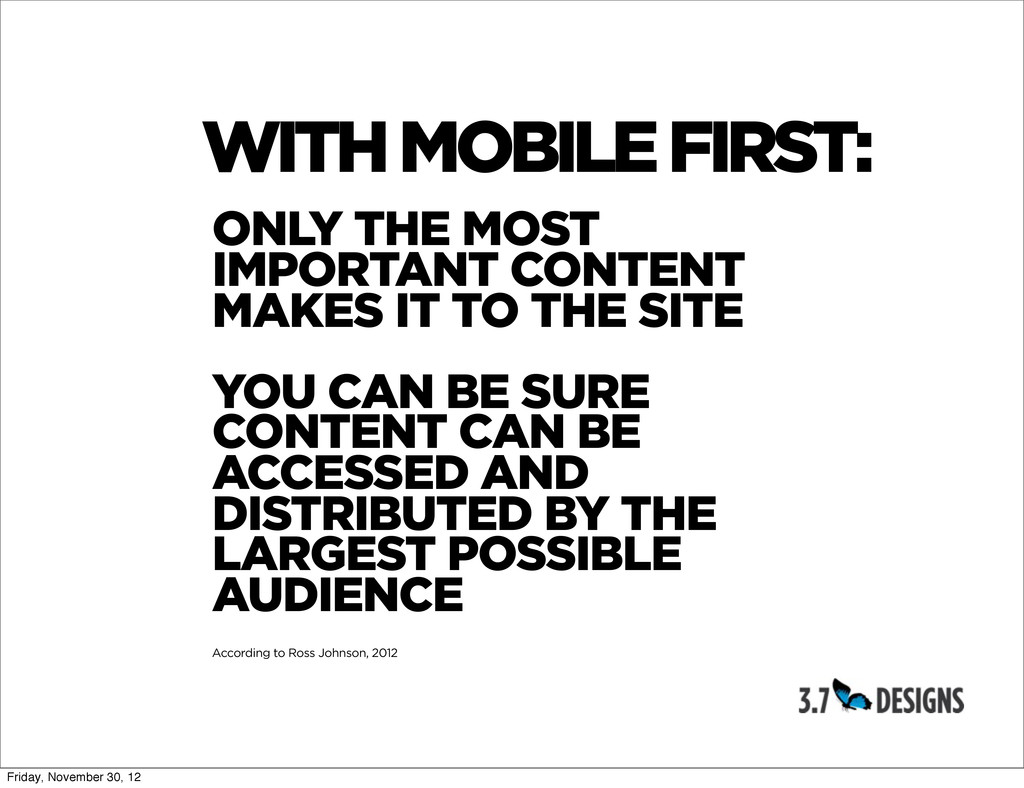 WITH MOBILE FIRST: ONLY THE MOST IMPORTANT CONT...