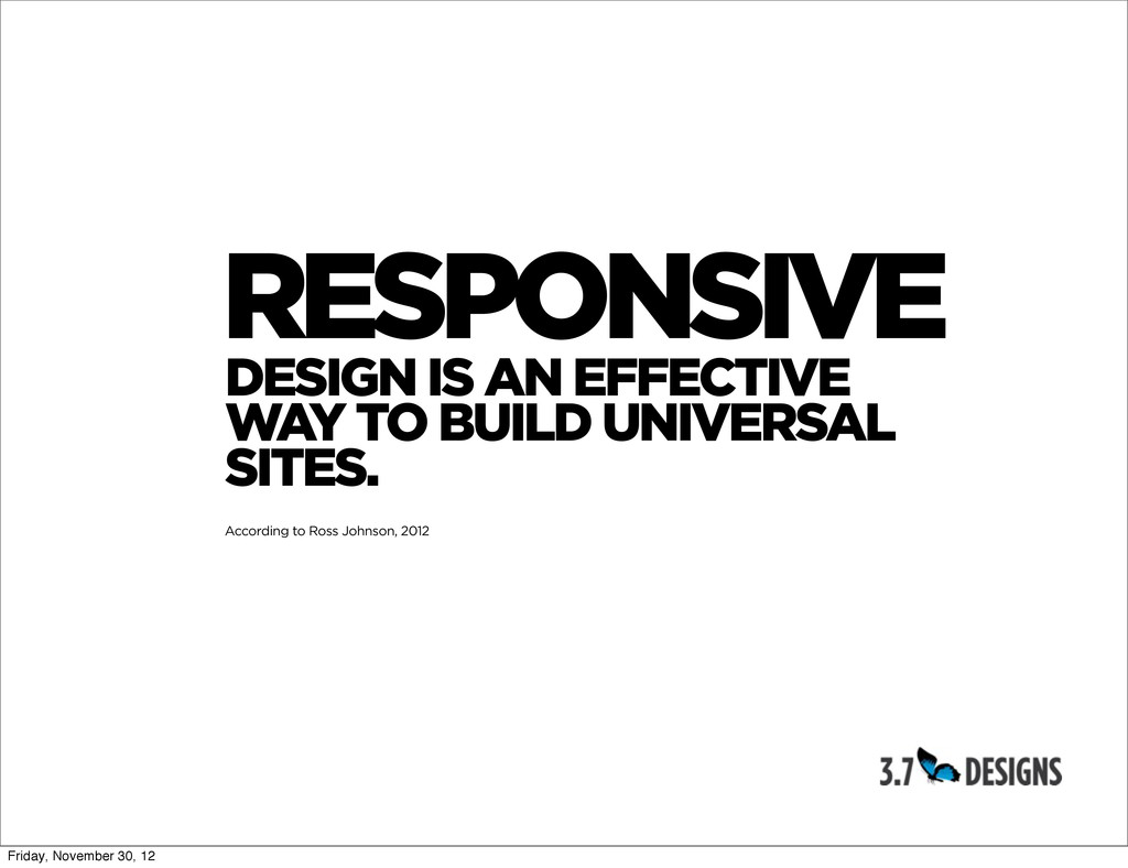 RESPONSIVE DESIGN IS AN EFFECTIVE WAY TO BUILD ...