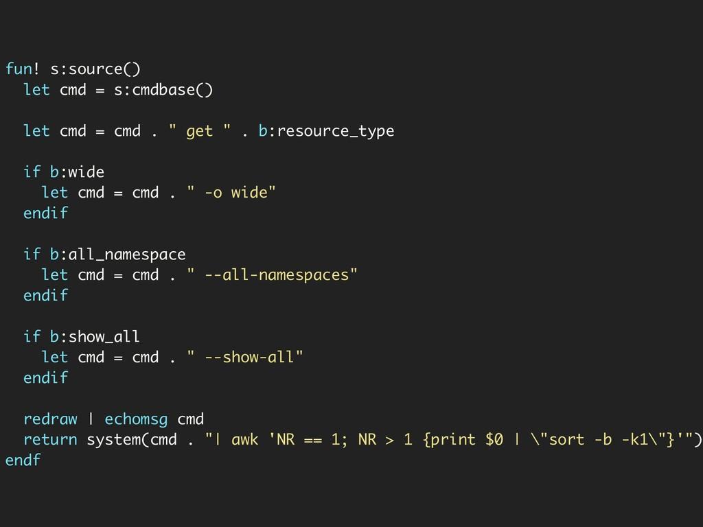 fun! s:source() let cmd = s:cmdbase() let cmd =...