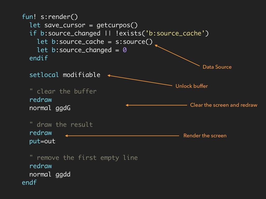 fun! s:render() let save_cursor = getcurpos() i...
