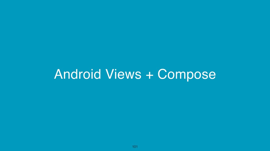 Android Views + Compose 101